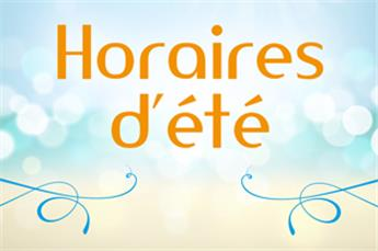 HORAIRE D'ÉTÉ DU SECRÉTARIAT